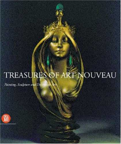Books About Art - Treasures of Art Nouveau: Painting, Sculpture, Decorative Arts in the Gillion Cr