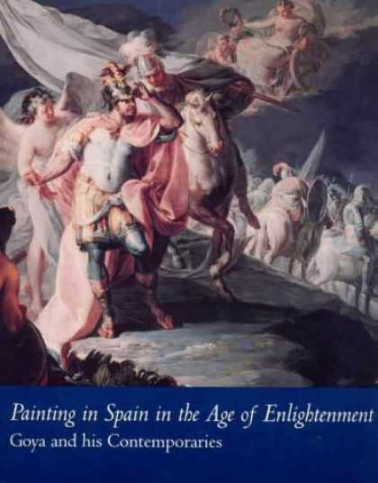 Books About Art - Painting in Spain in the Age of Enlightenment: Goya and His Contemporaries