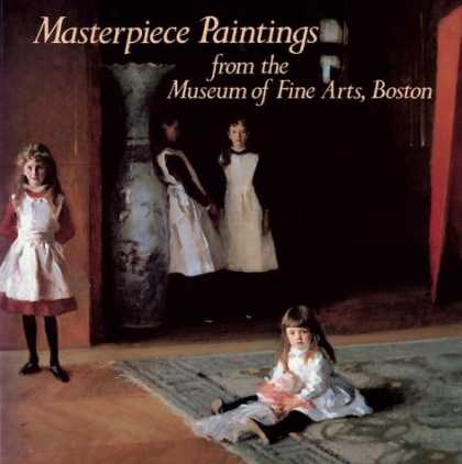 Books About Art - Masterpiece Paintings: From the Museum of Fine Arts, Boston