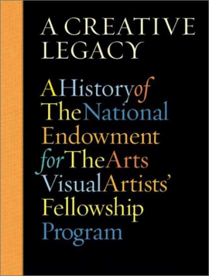 Books About Art - A Creative Legacy: A History of the National Endowment for the Arts Visual Artis