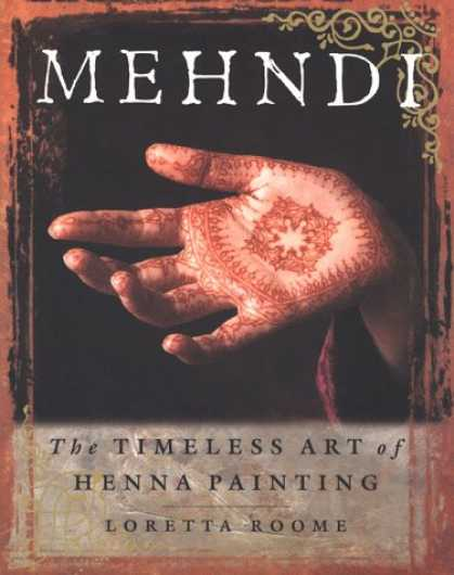 Books About Art - Mehndi : The Timeless Art of Henna Painting