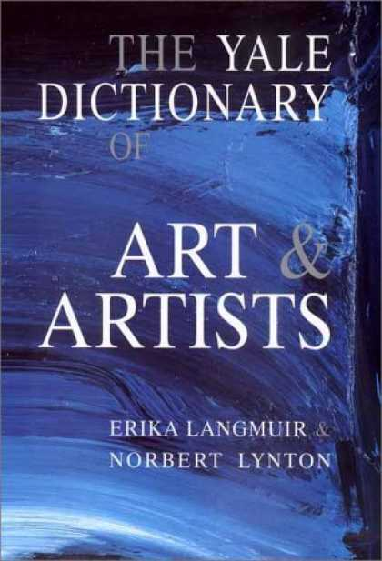Books About Art - The Yale Dictionary of Art and Artists