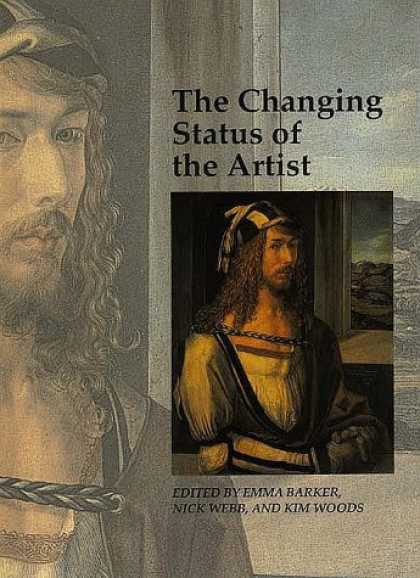 Books About Art - The Changing Status of the Artist (Art and Its Histories Series)