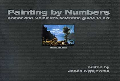 Books About Art - Painting by Numbers: Komar and Melamid's Scientific Guide to Art