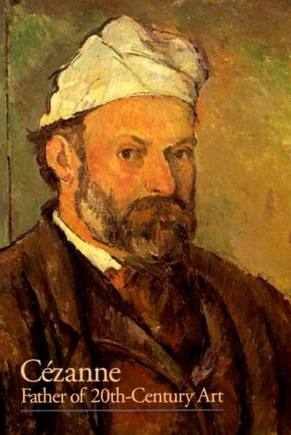 Books About Art - Cezanne: Father of 20th Century Art