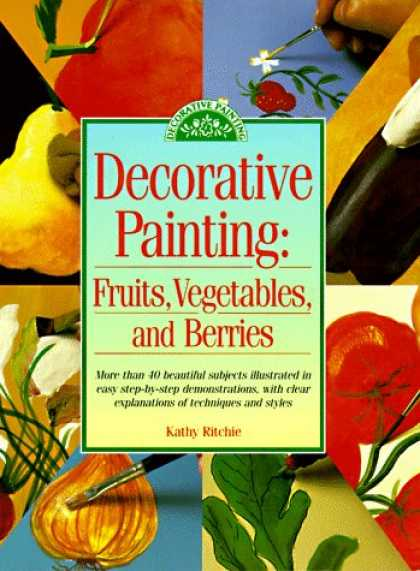 Books About Art - Decorative Painting: Fruits, Vegetables, and Berries