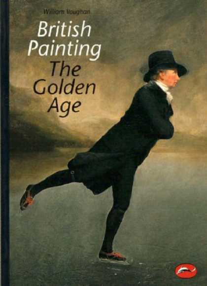 Books About Art - British Painting: The Golden Age (World of Art)
