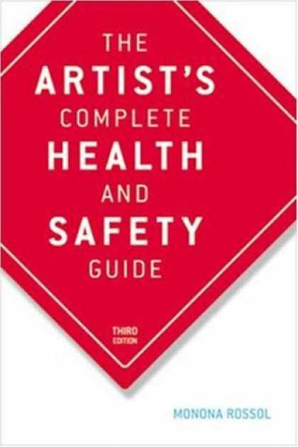Books About Art - The Artist's Complete Health and Safety Guide: Third Edition