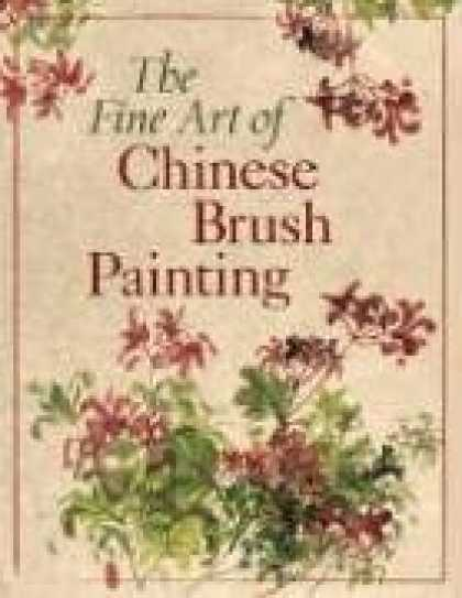 Books About Art - The Fine Art of Chinese Brush Painting
