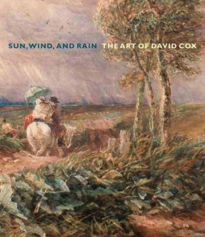 Books About Art - Sun, Wind, and Rain: The Art of David Cox (Yale Center for British Art)