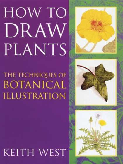 Books About Art - How to Draw Plants: The Techniques of Botanical Illustration (Art Practical)
