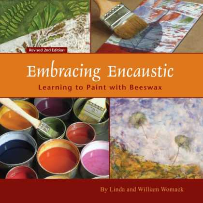 Books About Art - Embracing Encaustic: Learning to Paint with Beeswax