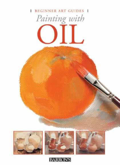 Books About Art - Painting with Oil (Beginner Art Guides)