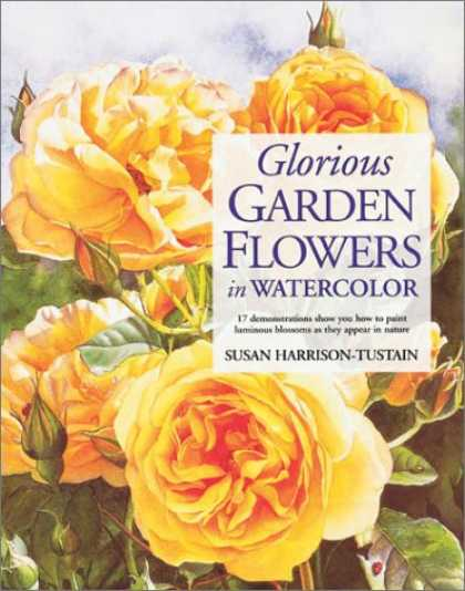 Books About Art - Glorious Garden Flowers in Watercolor