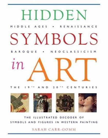Books About Art - Hidden Symbols in Art: The Illustrated Decoder of Symbols and Figures in Western