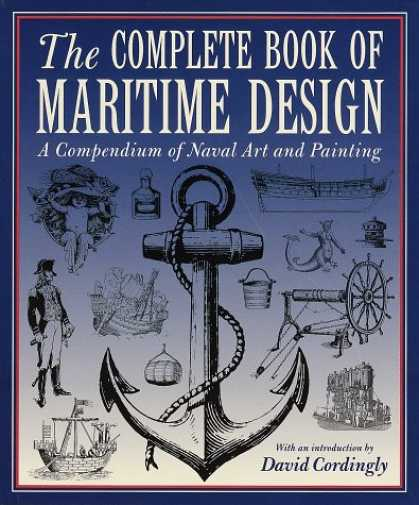 Books About Art - Complete Book of Maritime Design: A Compendium of Naval Art and Painting