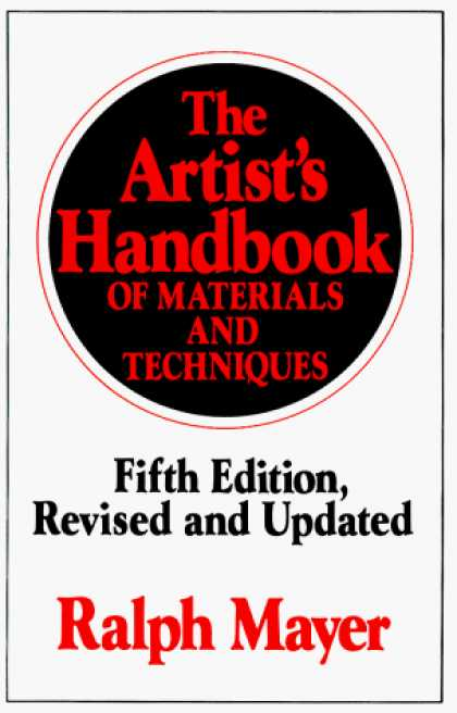 Books About Art - The Artist's Handbook of Materials and Techniques: Fifth Edition, Revised and Up