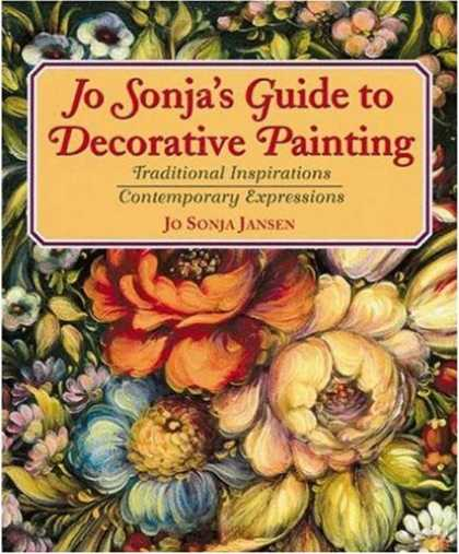 Books About Art - Jo Sonja's Guide to Decorative Painting: Traditional Inspirations/Contemporary E