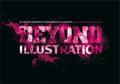 Books About Art - Beyond Illustration: The Finest in Contemporary International Art & Illustration