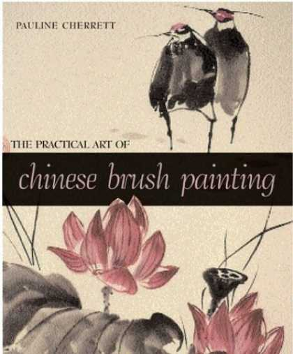 Books About Art - The Practical Art of Chinese Brush Painting