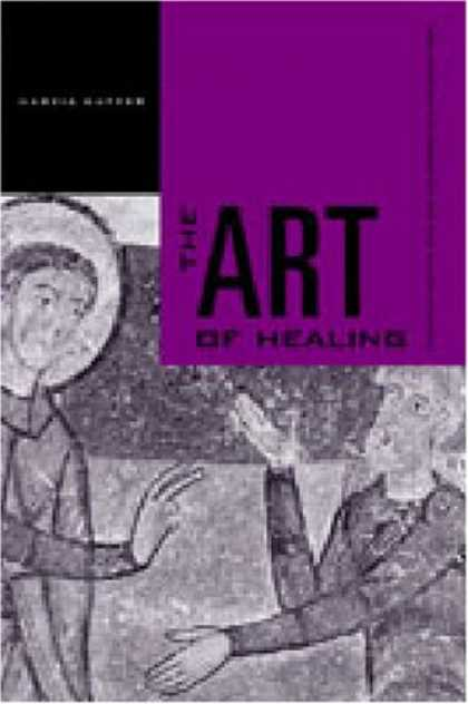 Books About Art - The Art of Healing: Painting for the Sick and the Sinner in a Medieval Town