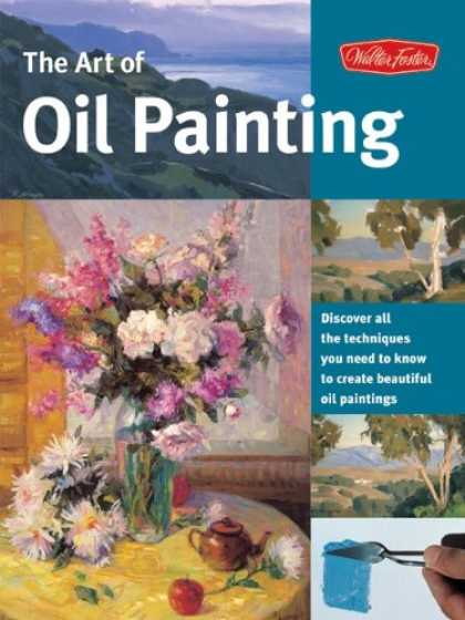 Books About Art - Art of Oil Painting (Collector's Series)