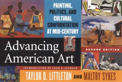 Books About Art - Advancing American Art: Painting, Politics, and Cultural Confrontation at Mid-Ce
