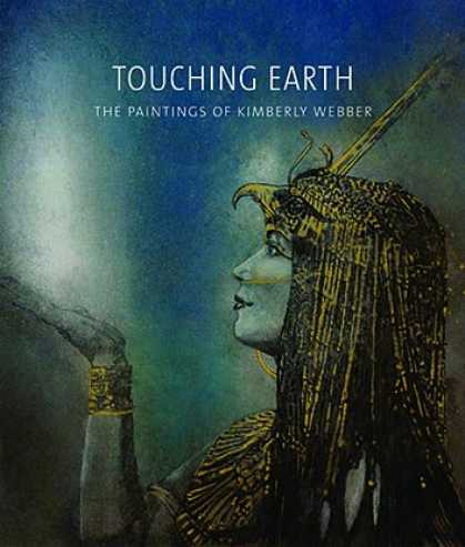 Books About Art - Touching Earth: The Paintings of Kimberly Webber