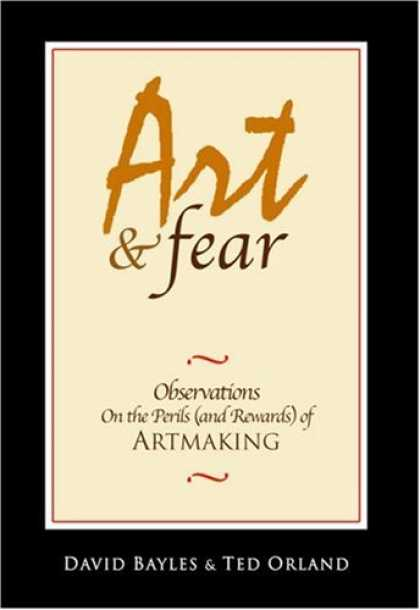Books About Art - Art & Fear: Observations On the Perils (and Rewards) of Artmaking