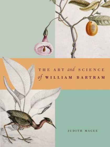 Books About Art - Art and Science of William Bartram