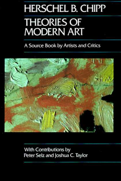 Books About Art - Theories of Modern Art: A Source Book by Artists and Critics (California Studies