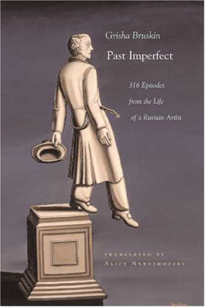 Books About Art - Past Imperfect: 316 Episodes from the Life of a Russian Artist (Judaic Tradition