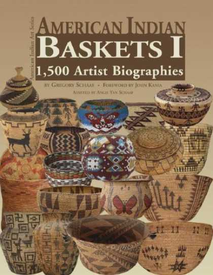 Books About Art - American Indian Baskets I: 1,500 Artist Biographies (American Indian Art Series)