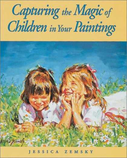 Books About Art - Capturing the Magic of Children in Your Paintings
