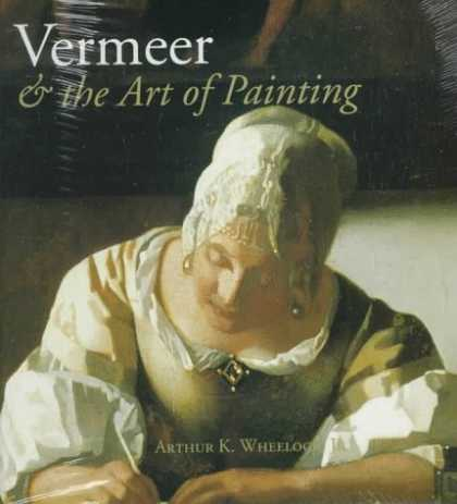 Books About Art - Vermeer and the Art of Painting