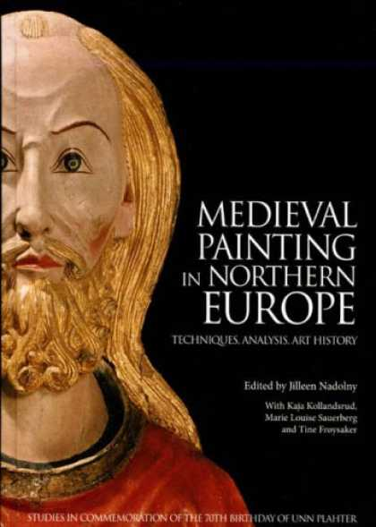 Books About Art - Medieval Painting in Northern Europe: Techniques, Analysis, Art History