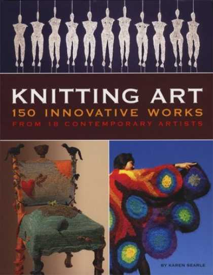 Books About Art - Knitting Art: 150 Innovative Works from 18 Contemporary Artists