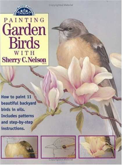 Books About Art - Painting Garden Birds with Sherry C. Nelson (Decorative Painting)