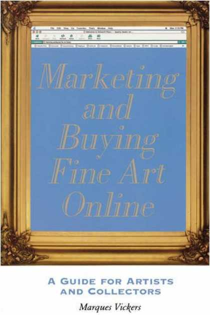 Books About Art - Marketing And Buying Fine Art Online: A Guide for Artists And Collectors
