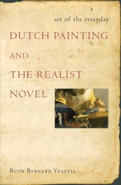 Books About Art - Art of the Everyday: Dutch Painting and the Realist Novel