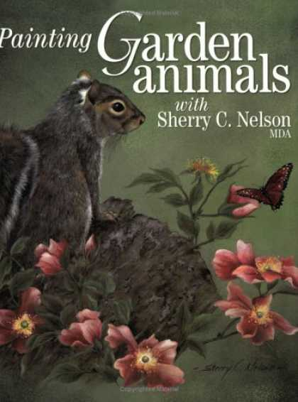 Books About Art - Painting Garden Animals with Sherry C. Nelson, MDA (Decorative Painting)