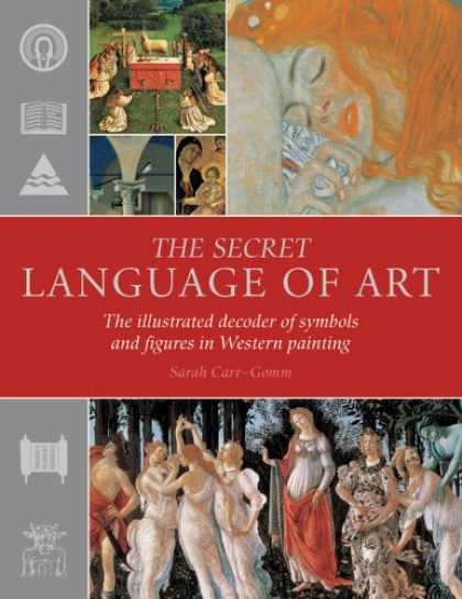 Books About Art - The Secret Language of Art: The Illustrated Decoder of Symbols and Figures in We