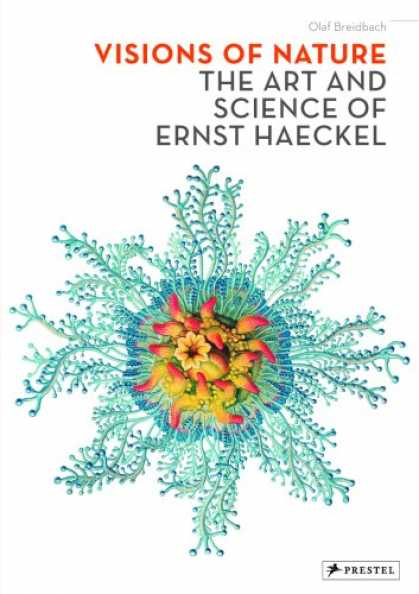 Books About Art - Visions of Nature: The Art And Science of Ernst Haeckel