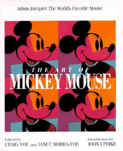 Books About Art - ART OF MICKEY MOUSE, THE: ARTISTS INTERPRET THE WORLD'S FAVORITE MOUSE (Disney M