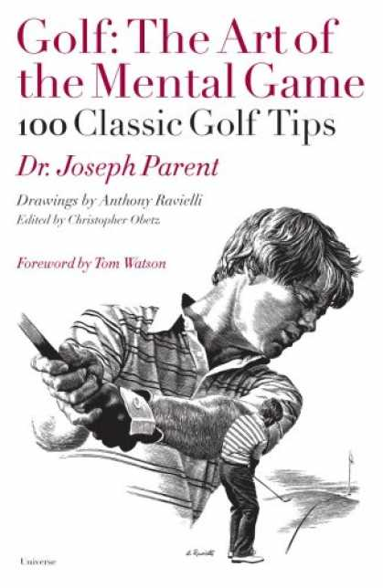 Books About Art - Golf: The Art of the Mental Game (100 Classic Golf Tips)