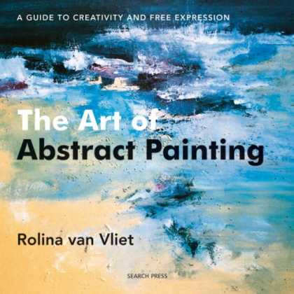 Books About Art - The Art of Abstract Painting: A Guide to Creativity and Free Expression