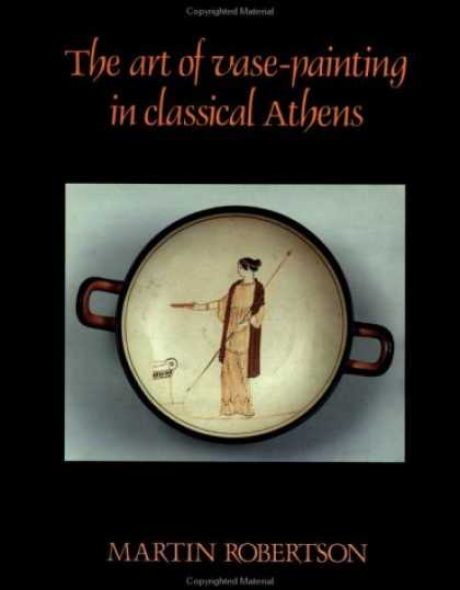 Books About Art - The Art of Vase-Painting in Classical Athens