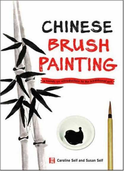 Books About Art - Chinese Brush Painting: A Hands-On Introduction to the Traditional Art