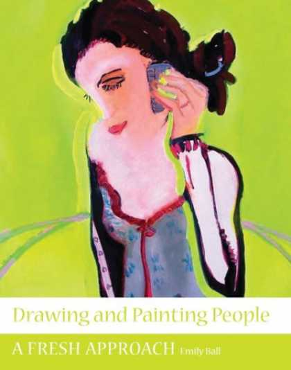 Books About Art - Drawing and Painting People: A Fresh Approach