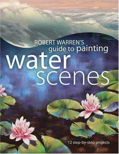 Books About Art - Robert Warren's Guide to Painting Water Scenes